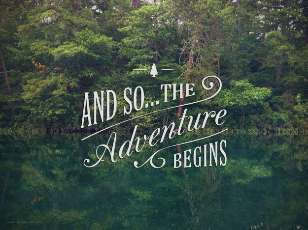 The Adventure...